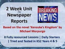 Kensuke's Kingdom Newspaper Reports - 2 Week (8 Day) Scheme of Work