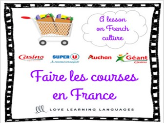 Faire les courses en France - A lesson on French culture
