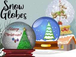 Snow Globes to Design and Make