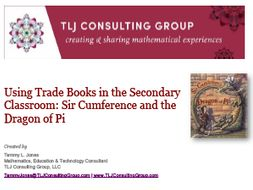 Using Trade Books in the Secondary CR: Sir Cumference and the Dragon of Pi