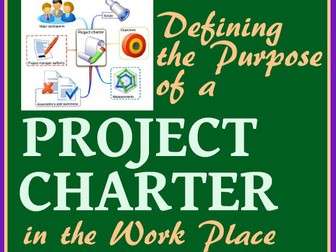 Graphic Arts PROJECT CHARTERS: Purpose, Examples, How to Create One! -A PowerPoint