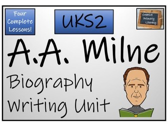 UKS2 A.A. Milne Biography Writing Activity