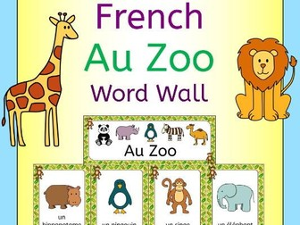 French Au Zoo - zoo animals word wall
