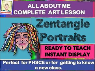 NEW CLASS - ZENTANGLE Self Portraits- COMPLETE ART LESSON KS2