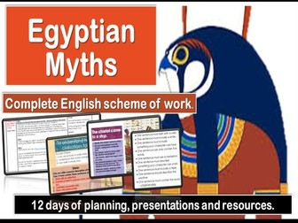 Egyptian Myths - Complete unit of work (12 days)  Upper KS2