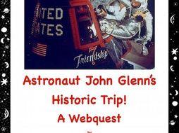 Astronaut John Glenn: A Webquest(Internet Search Activity)