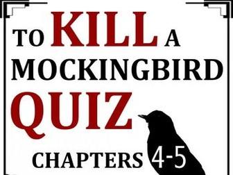 To Kill a Mockingbird Quiz - Chapters 4-5
