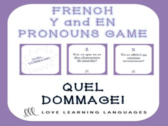 GCSE FRENCH: French Y and EN Pronouns - Quel Dommage Game