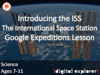 Introducing the International Space Station #GoogleExpeditions Lesson