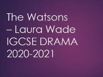 The Watsons IGCSE Drama 2020-2021