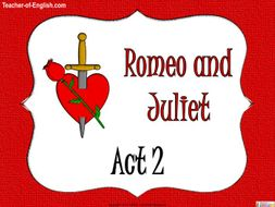 Romeo and Juliet - Act Two