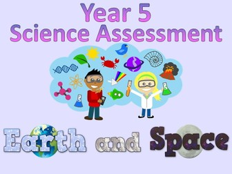 Year 5 Science Assessment: Earth and Space