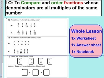 Compare order fractions - comparing and ordering fractions - KS2 Year 5 6 - WHOLE LESSON