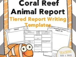 Coral Reef Animal Report: Tiered Report Writing Templates