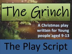 KS2 / KS3 Drama - The Grinch Play Script (Christmas Play)