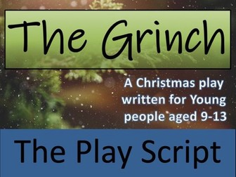 KS2 / KS3 Drama - The Grinch Play Script (Christmas Play)