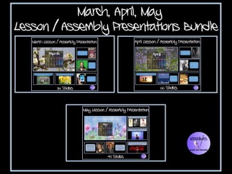 March, April, May Assemblies