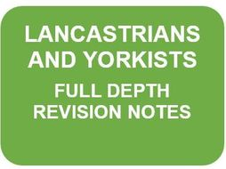 LANCASTRIANS AND YORKISTS FULL DEPTH NOTES