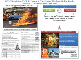 "GCSE - Buddhism -Lesson 4  [The First of The Four Noble Truths & 3 types of suffering] ""Outstanding"""