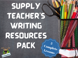 Supply Teacher's Writing Resources Pack