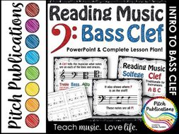 Bass Clef - Reading Music -PowerPoint Presentation & Exit Ticket-Lesson Plan