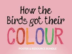 How the Birds got their Colour & Other Dreamtime Stories Resource Bundle
