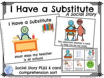 I Have a Substitute- A Social Story for Skills Building in Autism Units and Primary Grades
