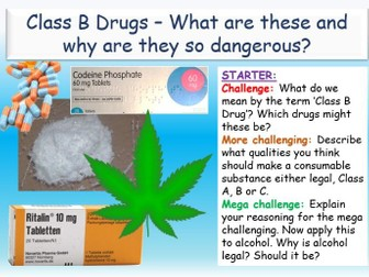 Substance Abuse - Class B Drugs