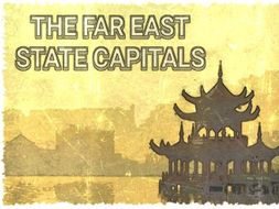 THE FAR EAST STATE CAPITALS