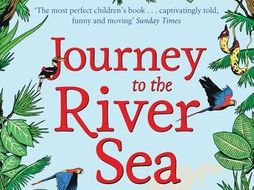 Complete 'Journey to the River Sea'  KS2 Planning