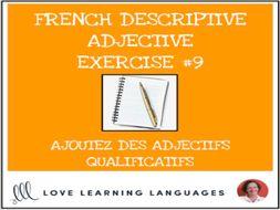 French Descriptive Adjectives Exercise #9 - Ajoutez un adjectif qualificatif