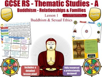 Sexual Ethics - Comparing Buddhist & Christian Views (GCSE Buddhism - Relationships & Families) L1/7