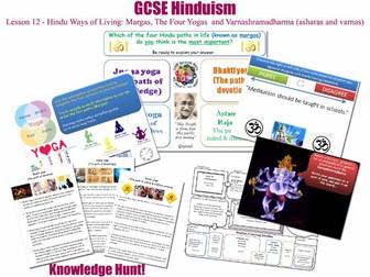 GCSE Hinduism - L12/20 [Hindu Ways of Living, Margas, Four Yogas (Raja, Bhak..) & Varnashramadharma]