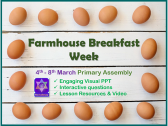 Farmhouse Breakfast Week 4th-8th March Primary Assembly