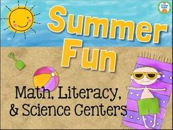 Summer Fun Theme Maths, Science, and Literacy Centers