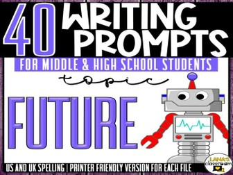 Daily Writing Prompts | Future | Middle and High School