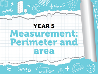 Year 5 - Week 10 - Perimeter and Area