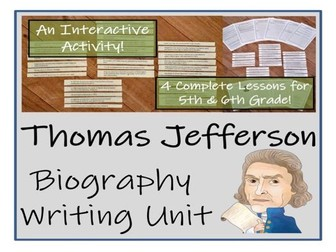 UKS2 History - Thomas Jefferson Biography Writing Unit