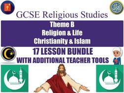 GCSE Islam & Christianity - Religion & Life (17 Lessons)