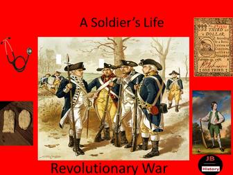 A Soldier's Life - Revolutionary War
