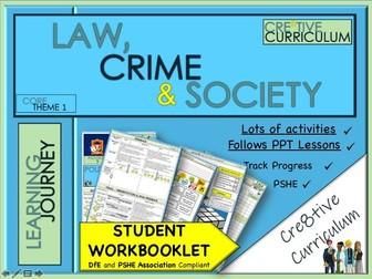 Law Crime Society Work Booklet - PSHE