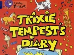 Trixie Tempest's Diary Guided Reading Pack Year 3