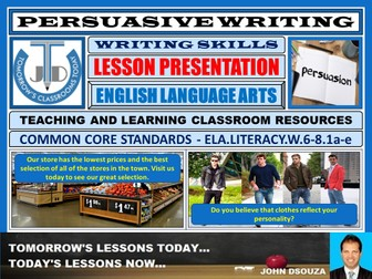 PERSUASIVE WRITING : LESSON PRESENTATION