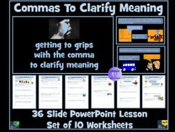 Commas To Clarify Meaning PowerPoint Lesson and Worksheets