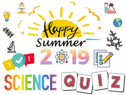 END OF YEAR SCIENCE QUIZ 2019