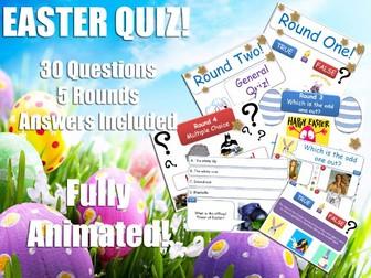 Tutor Time - Easter Quiz! FULLY ANIMATED! Perfect for Form Tutors! KS2, KS3 & KS4 Review for Bonus!