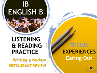 IB ENGLISH B LISTENING AND READING PRACTICE: Restaurant Review