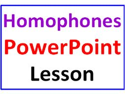 Homophones PowerPoint Lesson (Revised)