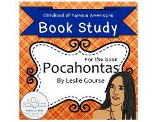 Book Study: Pocahontas by Leslie Gourse (Childhood of Famous Americans)