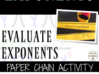 Evaluate Exponents: Practice and Review Center Activity